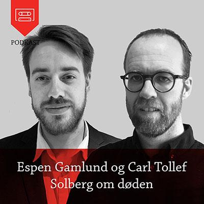 Espen Gamlund og Carl Tollef  Solberg om døden