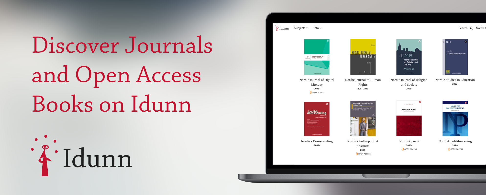 Discover Journals and Open Access Books on Idunn