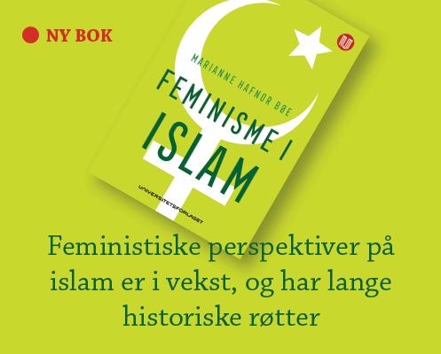 Feministiske perspektiver på islam er i vekst og har vært det lenge
